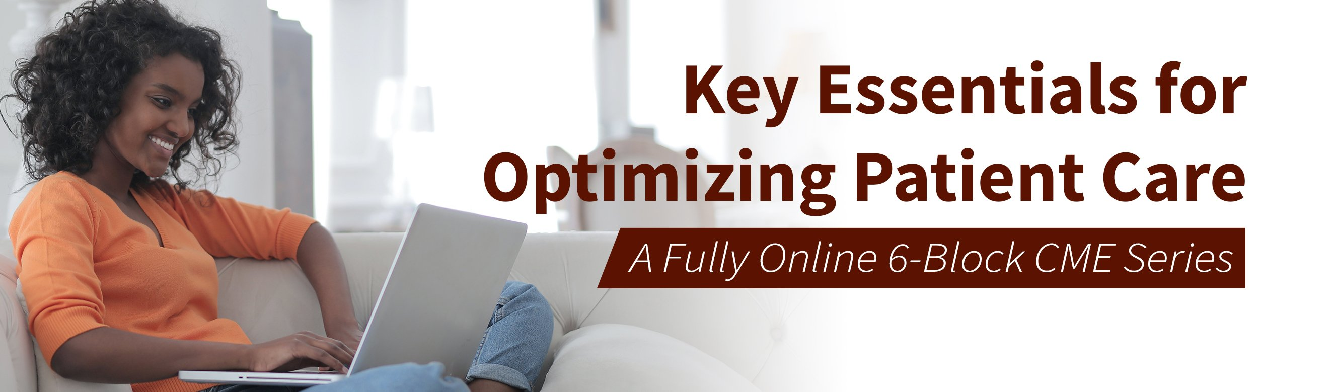 Key Essentials for Optimizing Patient Care