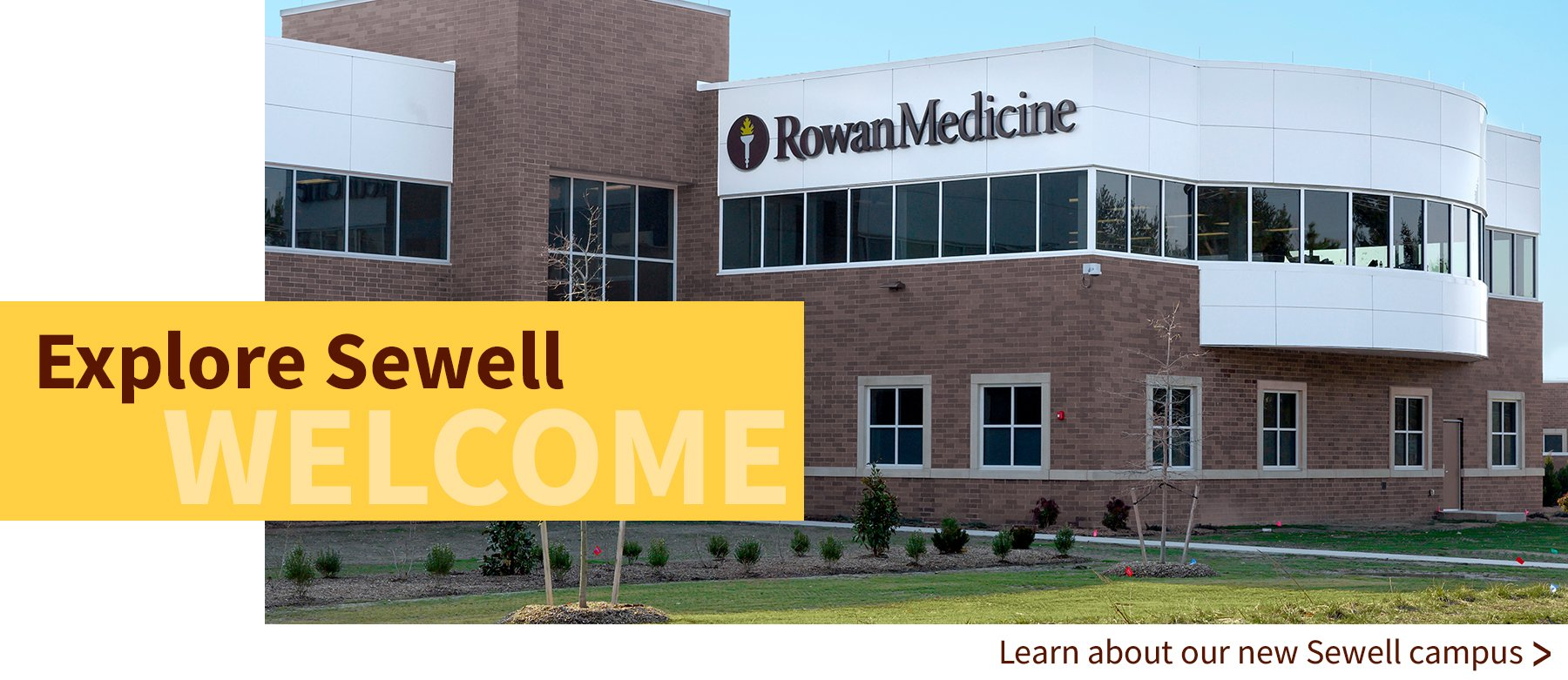 Welcome to our Sewell campus - Click for more info